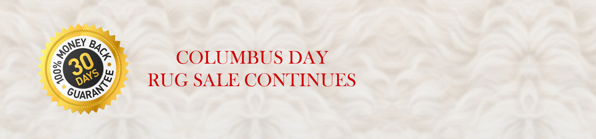 COLUMBUS DAY RUG SALE CONTINUES